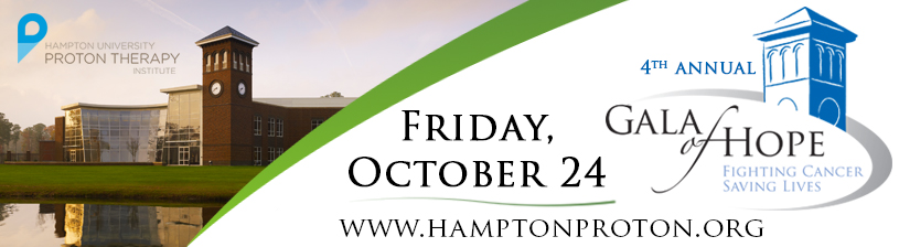 Hampton Proton Therapy Institute 4th Annual Gala of Hope, October 24, 2014 - Click for more information.