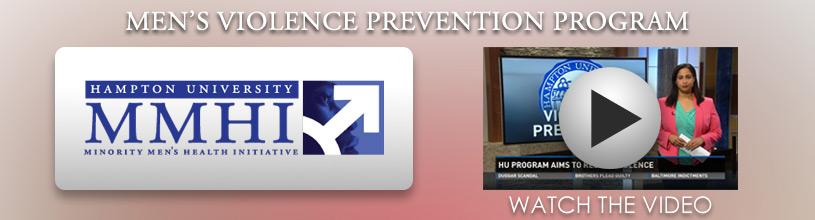 Minority Men's Health Initiative Men's Violence Prevention Program