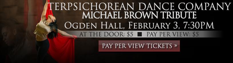 Terpsichorean Dance<br />Michael Brown Tribute
