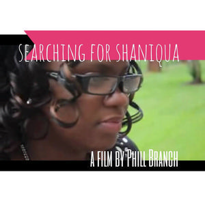 """Searching for Shaniqua"""