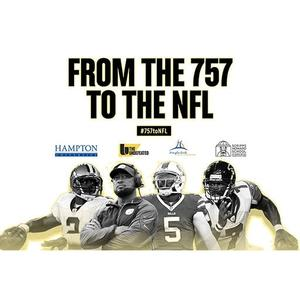 'From the 757 to the NFL' Featuring Hampton Roads Youth Foundation and The Undefeated  Hosted at Hampton University