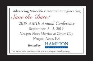 Hampton University is hosting the 2019 Advancing Minorities' Interest in Engineering (AMIE) Annual Conference and Gala, September 3-5