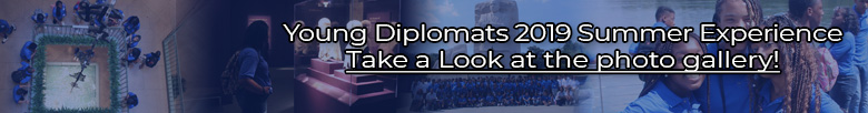 Click here to view an image gallery of the Young Diplomats 2019!